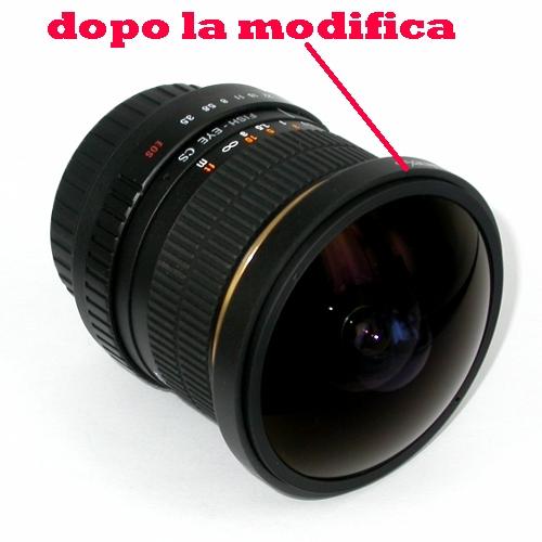 MODIFICA  obiettivo FISH-EYE = 8 mm